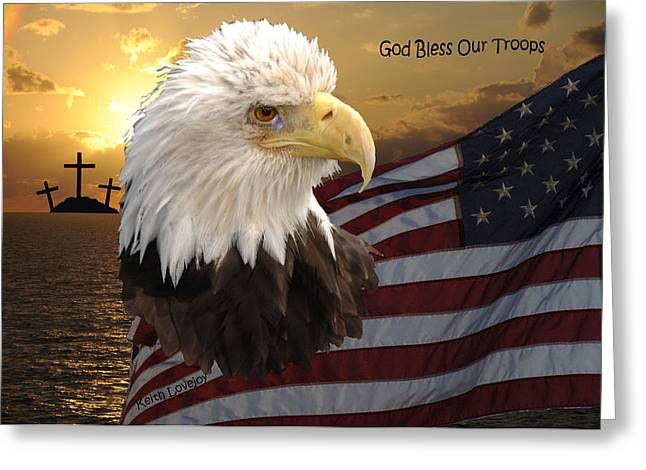 Patrotic Greeting Cards - God Bless Our Troops Greeting Card by Keith Lovejoy