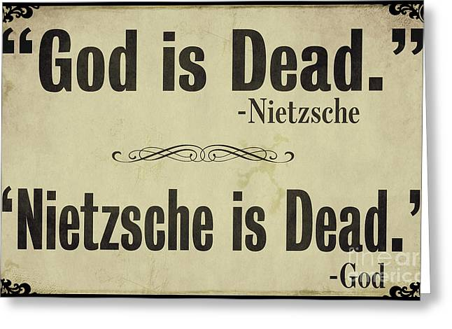 Headline Greeting Cards - God Is Dead Nietzsche  Greeting Card by Mindy Sommers