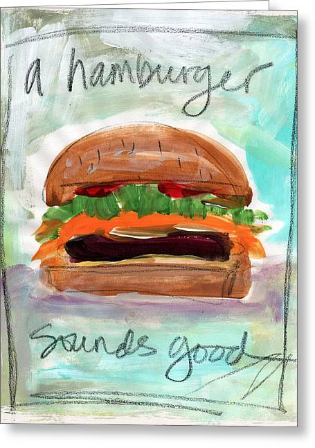 White Meat Greeting Cards - Good Burger Greeting Card by Linda Woods
