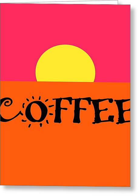 Kaffe Greeting Cards - Good Morning Coffee Greeting Card by Dan Sproul