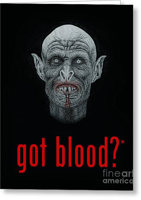 Got Blood? Greeting Card by Wave