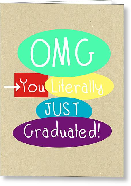 Humor Greeting Cards - Graduation Card Greeting Card by Linda Woods