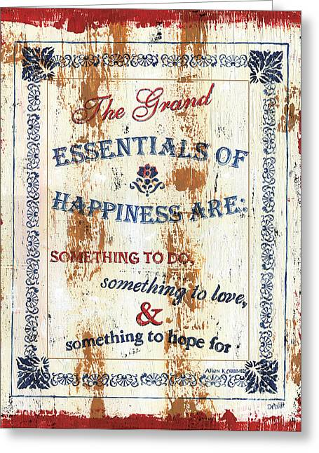 Poem Greeting Cards - Grand Essentials of Happiness Greeting Card by Debbie DeWitt