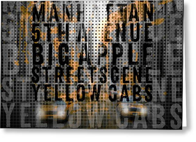 Graphic Art Nyc 5th Avenue Yellow Cabs - Typography And Splashes Greeting Card by Melanie Viola