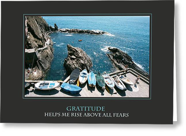 Motivational Poster Greeting Cards - Gratitude Helps Me Rise Above All Fears Greeting Card by Donna Corless