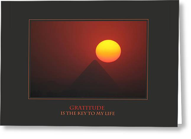 Gratitude Is The Key To My Life Greeting Card by Donna Corless