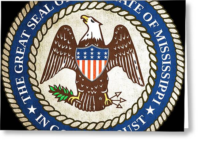 Great Seal Of The State Of Mississippi Greeting Card by Mountain Dreams