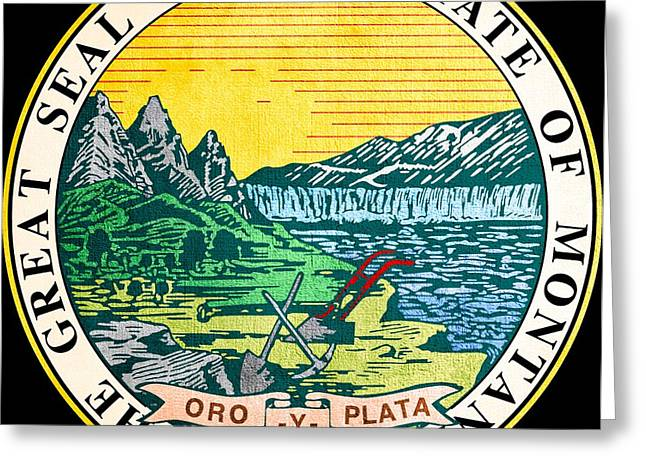 Great Seal Of The State Of Montana Greeting Card by Mountain Dreams