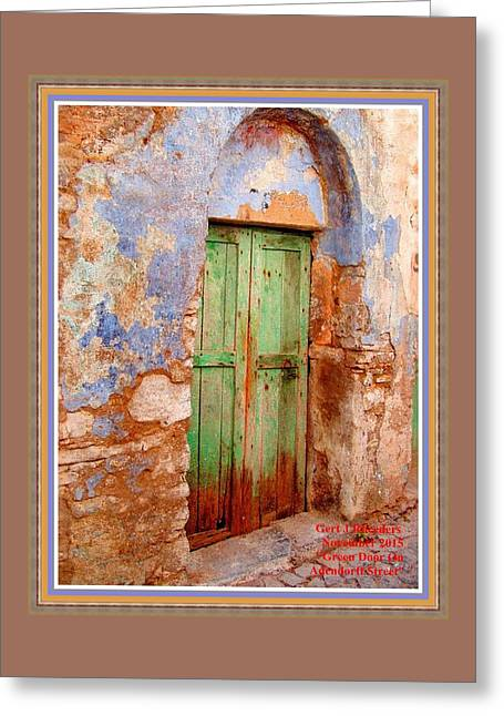 Green Door On Adendorff Street H A With Decorative Ornate Printed Frame. Greeting Card by Gert J Rheeders