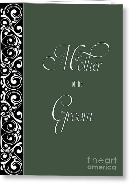 Wife Greeting Cards - Grooms Mother Green Deco Greeting Card by JH Designs