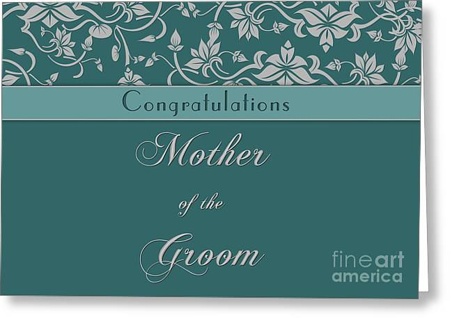Wife Greeting Cards - Grooms Mother Teal Deco Greeting Card by JH Designs