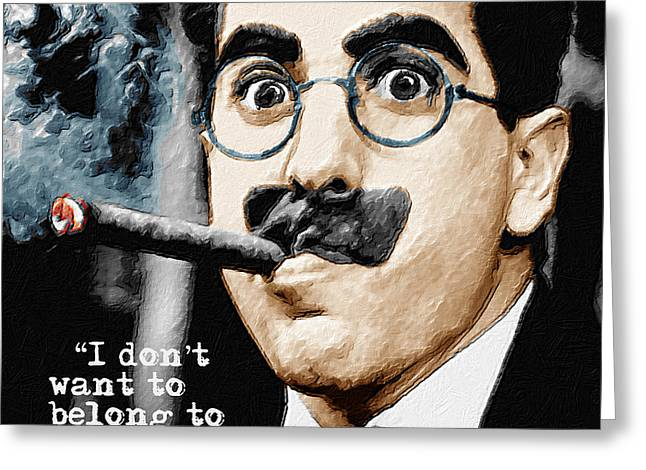 Comedian Greeting Cards - Groucho Marx And Quote Vertical  Greeting Card by Tony Rubino