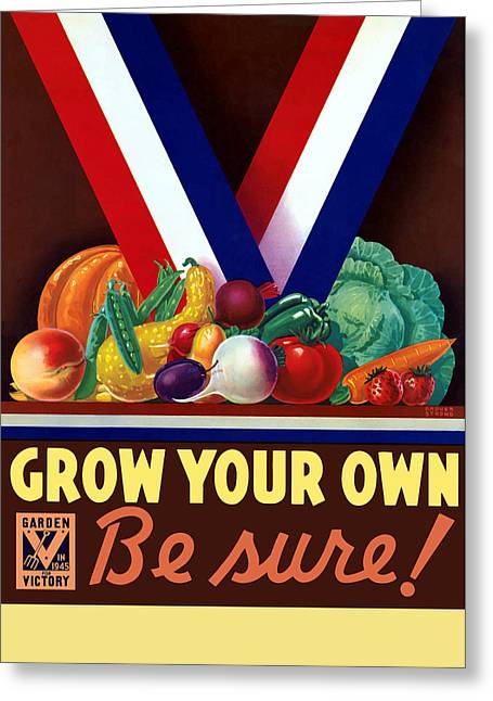 Grow Your Own Victory Garden Greeting Card by War Is Hell Store