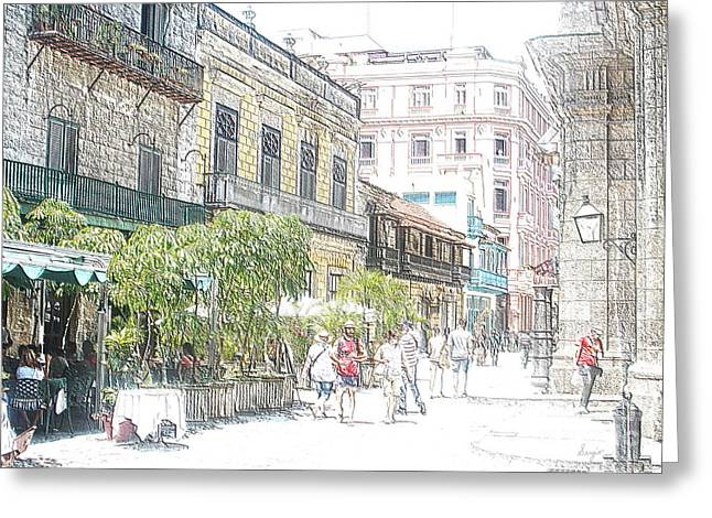 Coffee Drinking Greeting Cards - Habana Vieja Streets  Greeting Card by Sergio B
