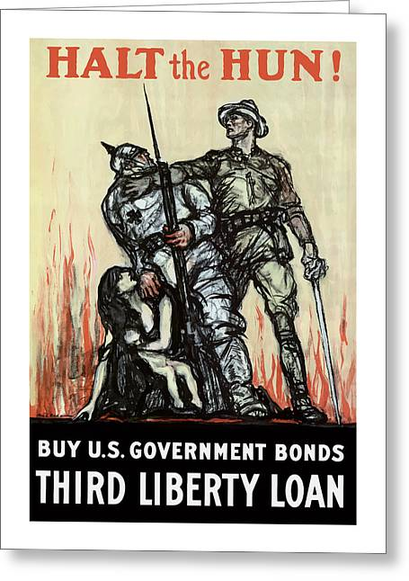 Ww1 Greeting Cards - Halt The Hun - WW1 Greeting Card by War Is Hell Store