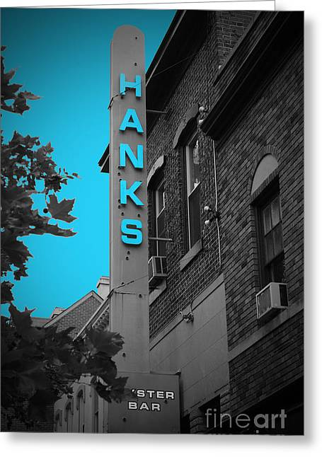 Hanks Oyster Bar Greeting Card by Jost Houk