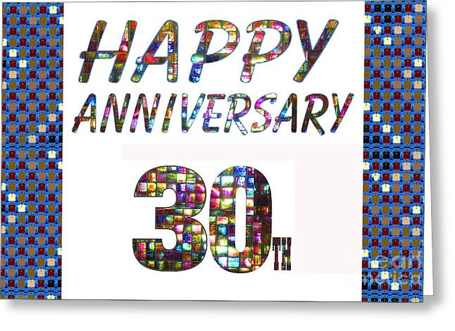 Happy 30 30th Anniversary Celebrations Design On Greeting Cards T-shirts Pillows Curtains  Greeting Card by Navin Joshi