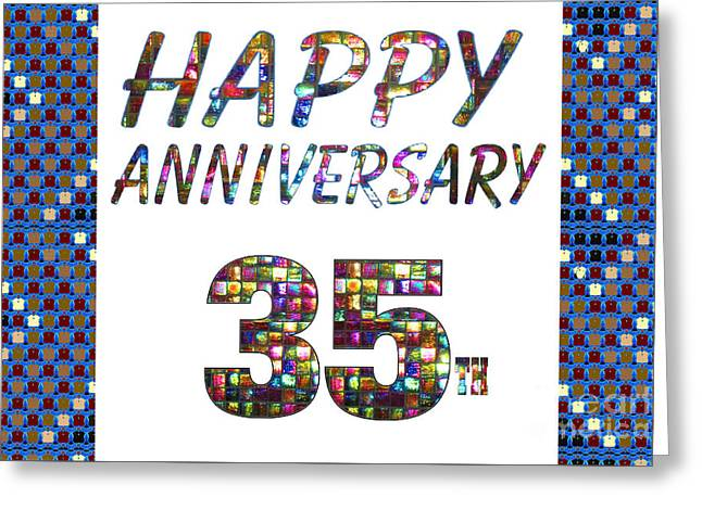 Special Occasion Greeting Cards - Happy 35 35th Anniversary Celebrations design on Greeting Cards t-shirts pillows curtains  Greeting Card by Navin Joshi