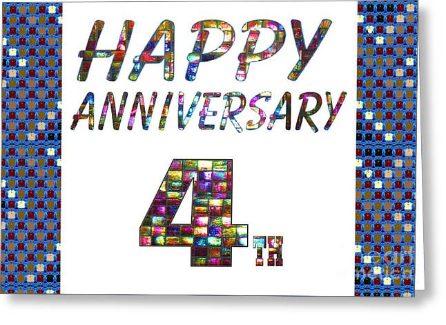 Special Occasion Greeting Cards - Happy 4th fourth Anniversary Celebrations design on Greeting Cards t-shirts pillows curtains phone c Greeting Card by Navin Joshi