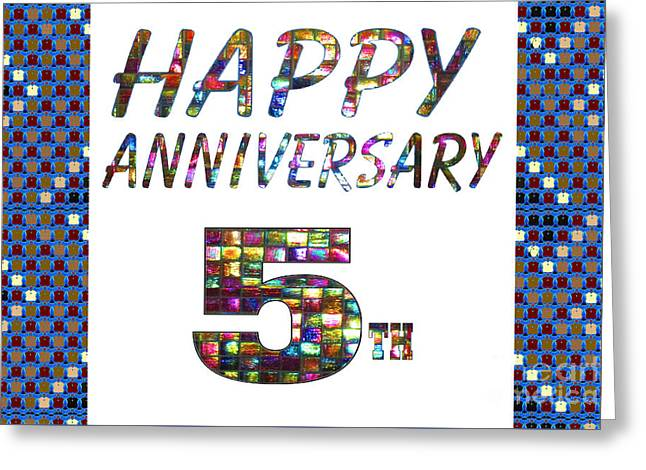 Special Occasion Greeting Cards - Happy 5th fifth Anniversary Celebrations design on Greeting Cards t-shirts pillows curtains phone ca Greeting Card by Navin Joshi