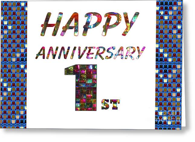 Special Occasion Greeting Cards - Happy First 1st Anniversary Celebrations design on Greeting Cards t-shirts pillows curtains phone   Greeting Card by Navin Joshi