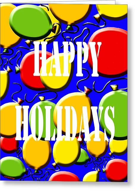Celebration Art Print Greeting Cards - Happy Holidays 18 Greeting Card by Patrick J Murphy