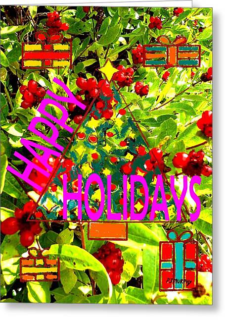 Happy Holidays 9 Greeting Card by Patrick J Murphy