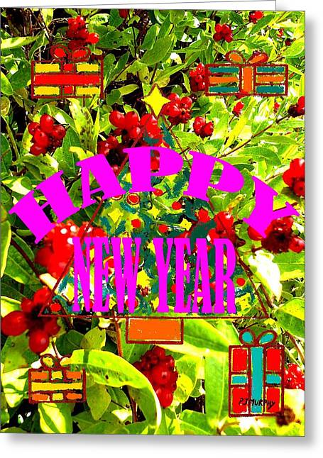 Happy New Year 6 Greeting Card by Patrick J Murphy