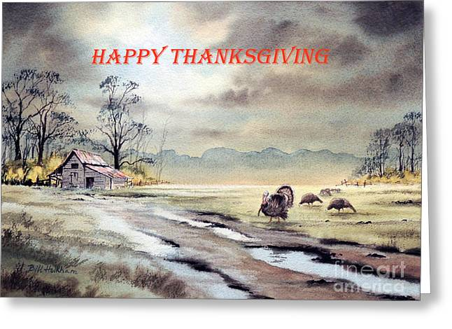 Happy Thanksgiving  Greeting Card by Bill Holkham