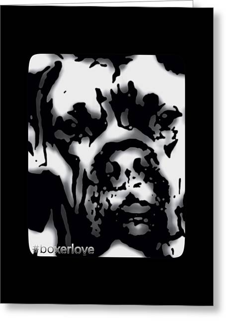Boxer Digital Greeting Cards - Hashtag Boxerlove Design Black and White Greeting Card by Heather Joyce Morrill