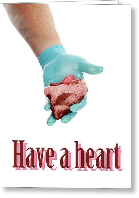 Drain Greeting Cards - Have a heart Greeting Card by Michael Ledray