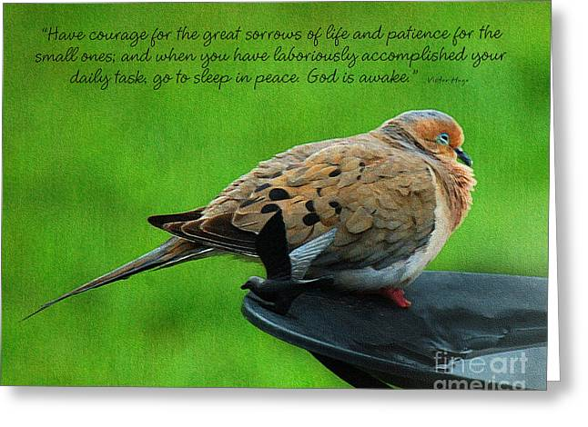 Victor Hugo Greeting Cards - Have Courage  Greeting Card by Diane E Berry