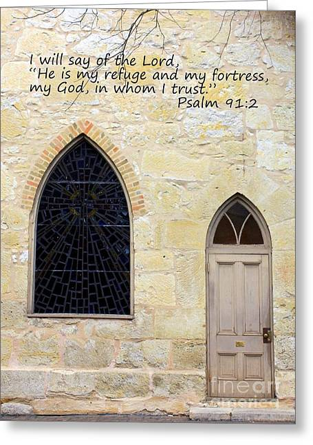La Villita Greeting Cards - He is My Refuge Greeting Card by Carol Groenen