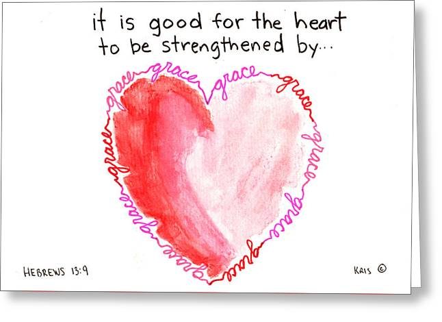 Devotional Mixed Media Greeting Cards - Heart Strengthened Greeting Card by Kristen Williams