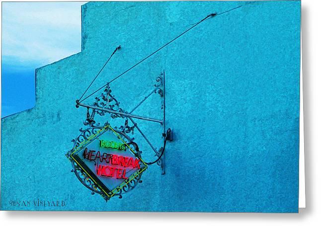 Heartbreak Hotel Greeting Card by Susan Vineyard