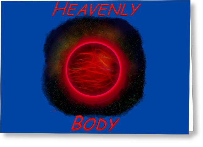 Apparel Greeting Cards - Heavenly Body 2 Greeting Card by John Bailey