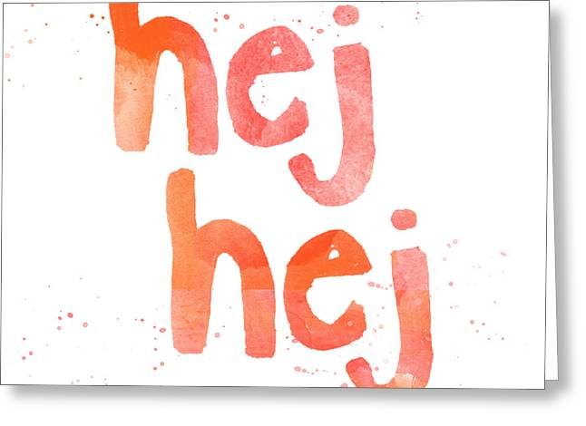 Sweden Greeting Cards - Hej Hej Greeting Card by Linda Woods