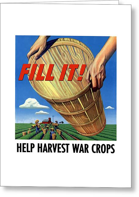 Farming Greeting Cards - Help Harvest War Crops Greeting Card by War Is Hell Store