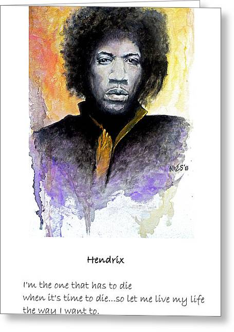 William Walts Greeting Cards - Hendrix quote Greeting Card by William Walts