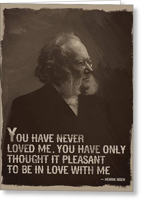 Henrik Ibsen Quote Greeting Card by Afterdarkness