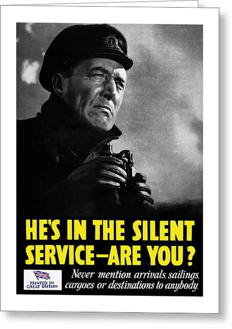 He's In The Silent Service - Are You Greeting Card by War Is Hell Store