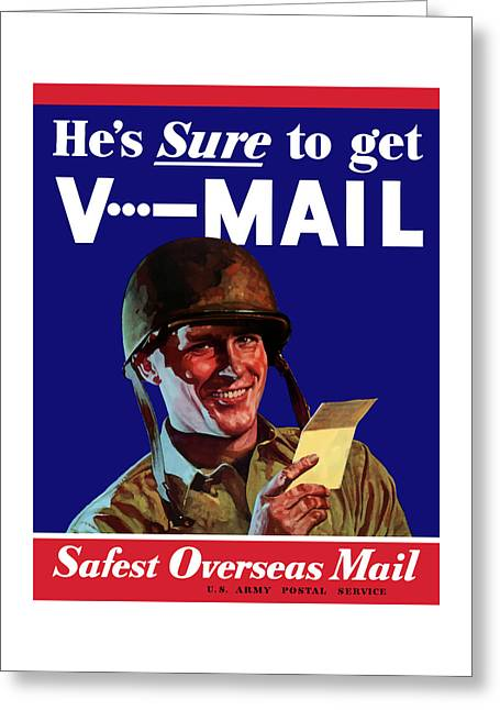 United States Greeting Cards - Hes Sure To Get V-Mail Greeting Card by War Is Hell Store