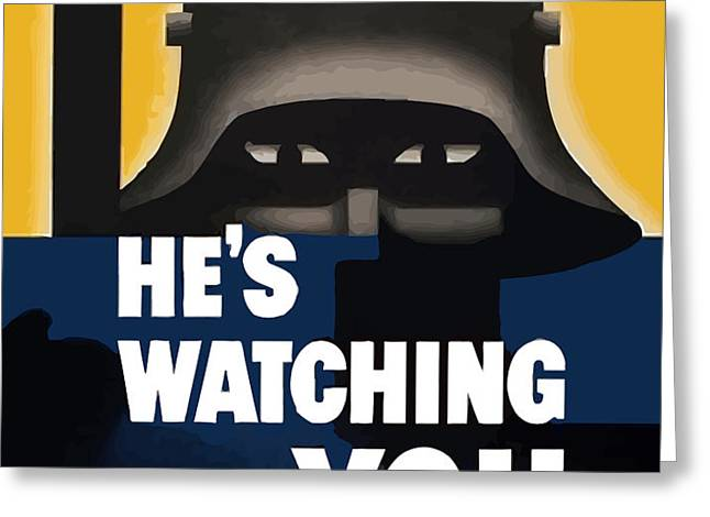He's Watching You Greeting Card by War Is Hell Store