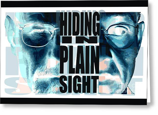 Vince Drawings Greeting Cards - Hiding In Plain Sight - Breaking Bad Greeting Card by Paul Telling
