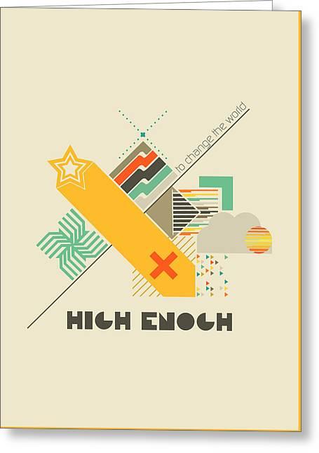 High Enough  Greeting Card by BONB Creative