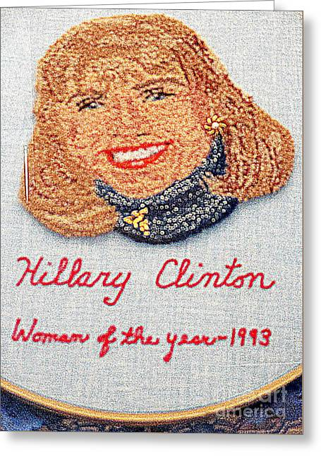 Hillary Clinton Woman Of The Year Greeting Card by Randall Weidner