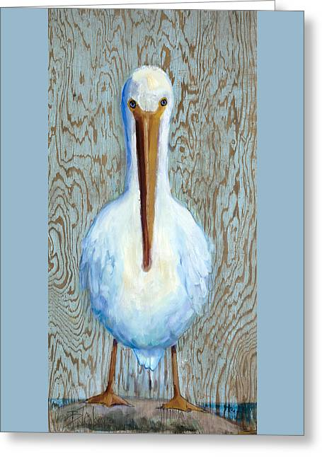 His Beak Can Hold More Than His Belly Can Greeting Card by Billie Colson