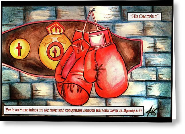 His Champion Greeting Card by Jennifer Page