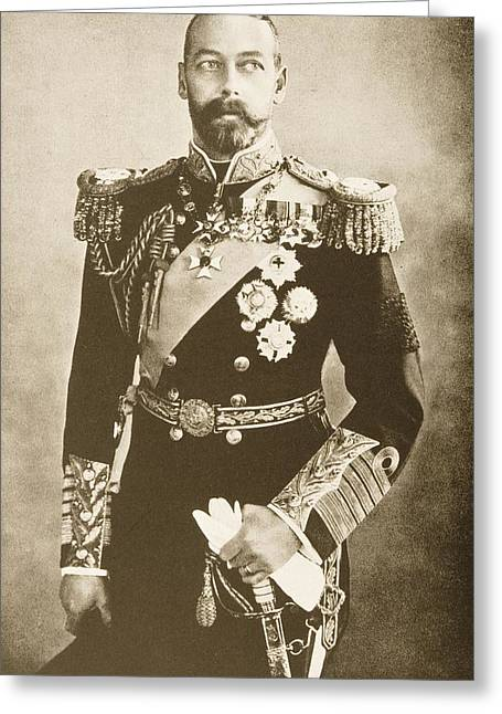 British Royalty Greeting Cards - His Majesty King George V George Greeting Card by Vintage Design Pics