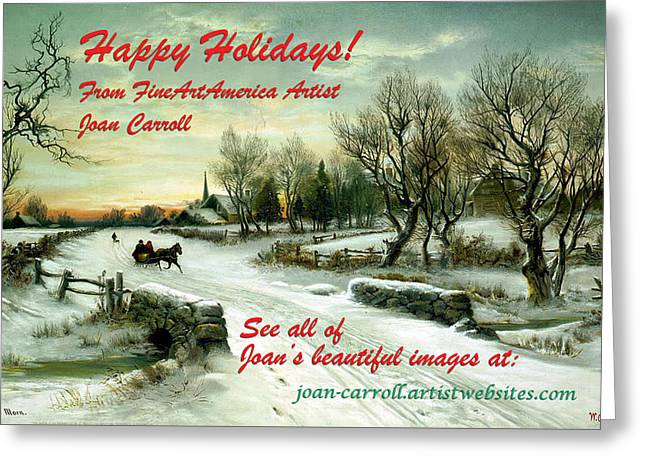 Greeting Cards - Holiday Promo Pic Greeting Card by Joan Carroll